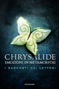 chrysalide-emozioni-in-metamorfosi-racconti-lettori-mondadori-280x423